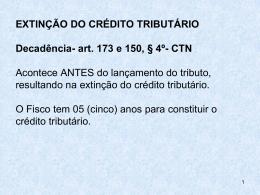 art. 173 e 150, § 4º