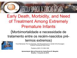 Morbimortalidade e necessidade de tratamento entre os recém