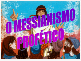 A espera do Messias – O Messianismo Profetico