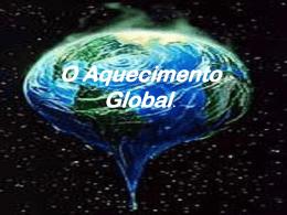 O Aquecimento Global. - colegiodeaplicacaointer80