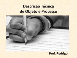 Descrição Técnica de Objeto e Processo
