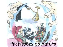 Profissões do Futuro.