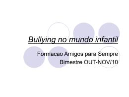 Bullying no mundo infantil