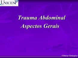 Clínica Cirúrgica Trauma Abdominal