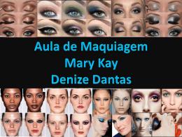 Aula de Maquiagem Denize Dantas.