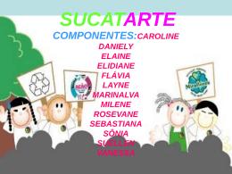 Sucata(Slaide apresentado para Oficina da Arte 2009).