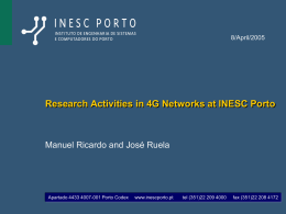 Research Activities in 4G Networks at INESC Porto