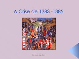 a crise de 1383 - 1385.