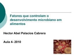 Fatores que controlam o desenvolvimento microbiano em alimentos