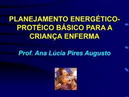 PLANEJAMENTO DE ENERGIA Kcal/Kg/dia (Fao 2004)