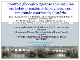 Controle Glicêmico Rigoroso com Insulina em Bebês Prematuros