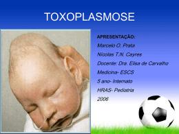Caso clínico: Toxoplasmose