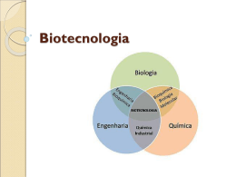 Biotecnologia - gracieteoliveira