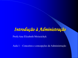 SignificadoAdministracao. - 6ª Turma adm-2011