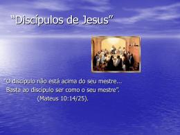 Discípulos de Jesus – Thais