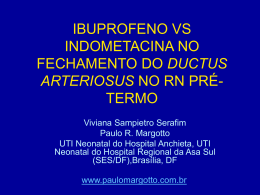 Ibuprofeno vs indometacina no fechamento do ductus arteriosus no