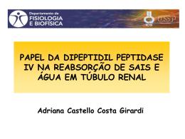 Papel da dipeptidil peptidase IV na reabsorção de sais e água em