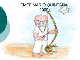 EMEF MARIO QUINTANA 2009
