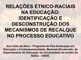 RELAÇÕES ÉTNICO-RACIAIS NA EDUCAÇÃO: IDENTIFICAÇÃO E