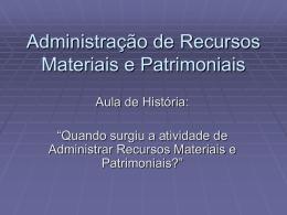Adm. Recursos Materiais e Patrimoniais