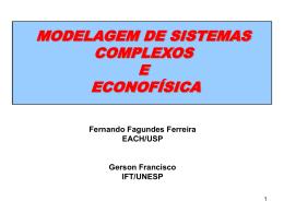 ECONOFÍSICA E MODELAGEM DE SISTEMAS COMPLEXOS