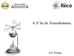 A Segunda Lei da Termodinamica