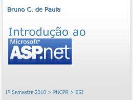 Introdução ao ASP.NET - Bruno Campagnolo de Paula