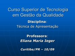 Curso Superior de Tecnologia em Secretariado Executivo