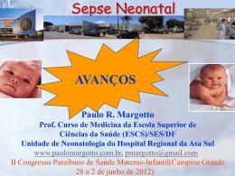 Sepse Neonatal - Paulo Roberto Margotto
