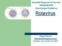 Vacina contra rotavírus - Paulo Roberto Margotto