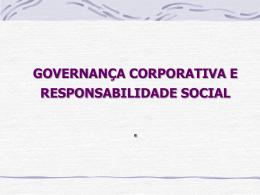 Governança Corporativa e Reponsabilidade Social