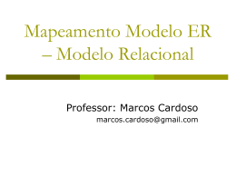 Mapeamento Modelo ER – Modelo Relacional
