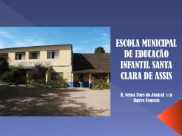E. M. E. I. Santa Clara de Assis