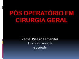 PÓS OPERATÓRIO EM CIRURGIA GERAL