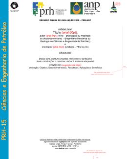 Modelo de Pôster - Departamento de Engenharia de Petróleo