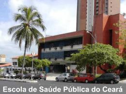Escola de Saúde Pública do Ceará - RET