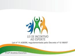2009.05.26 – Lei de Incentivo gestores