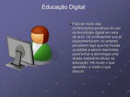 SLAIDE EDUCAÇÃO DIGITAL
