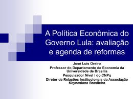 A Política Econômica do Governo Lula: uma avaliação
