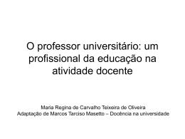 O professor universitário: um profissional da educação na atividade