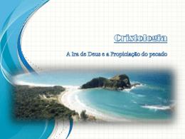 1 – A Ira de Deus e a Propiciação do Pecado