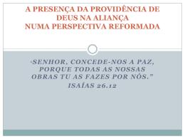 A PRESENÇA DA PROVIDÊNCIA DE DEUS NA ALIANÇA NUMA