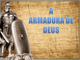 Palestras 4 e 5 A armaduradedeus-141021121753