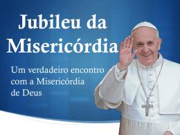 Jubileu da Misericórdia - Paróquia de São Martinho