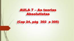 AULA 7 * As teorias contratualistas (Cap 24, pág 302 a 305)
