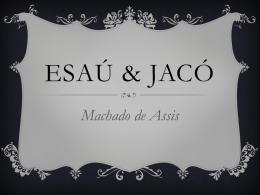 Esaú & Jacó