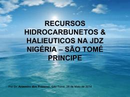 recursos hidrocarbunetos & halieuticos na jdz nigéria * são tomé