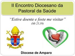 Pastoral da Saúde - Diocese de Amparo