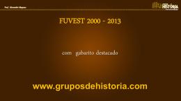 Fuvest: 2000-2013 [com gabarito]