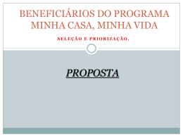 BENEFICIÁRIOS DO PROGRAMA MINHA CASA, MINHA VIDA